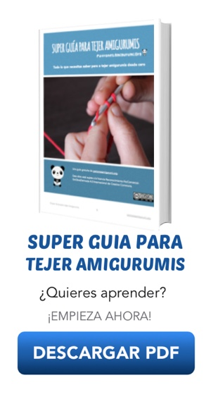 Súper Guía para tejer amigurumis